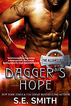 Dagger's Hope: The Alliance Book 3: Science Fiction Romance by [Smith, S.E.]