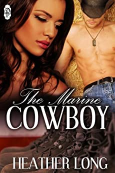 The Marine Cowboy (Always a Marine series Book 7) by [Long, Heather]