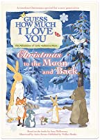 Guess How Much I Love You: Christmas To The Moon And Back [DVD]