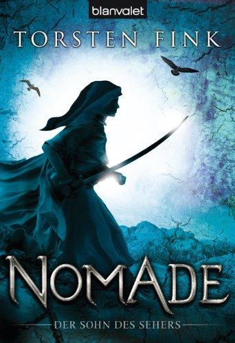 Nomade: Der Sohn des Sehers (German Edition)