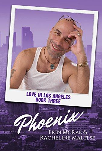 Phoenix: Love in Los Angeles Book 3