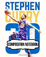 Composition Notebook: Golden State Warriors Klay Curry Composition Notebook Cute Drawing Photo Art Incredible Soft Glossy Wide Ruled Fantastic with Ruled Lined Paper for Taking Notes Writing Workbook for Teens and Children Students School Kids NBA Fan
