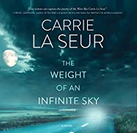 The Weight of an Infinite Sky: Library Edition