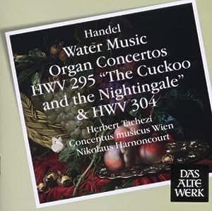 WATER MUSIC/ORGAN CONCERT