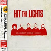 This Is a Stick Updont Make It by Hit the Lights (2006-09-21)