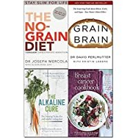 the no-grain diet grain brain the alkaline cure and breast cancer cookbook 4 books collection set - conquer carbohydrate addiction and stay slim for life the surprising truth about wheat carbs [並行輸入品]