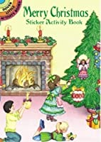 Merry Christmas Sticker Activity Book (Dover Little Activity Books Stickers)