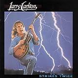 Strikes Twice by Larry Carlton (2007-07-03)