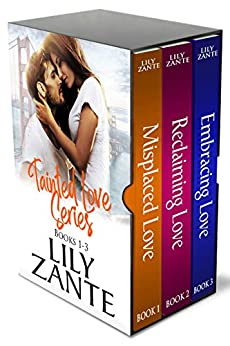 Tainted Love Series Boxed Set by [Zante, Lily]