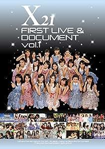X21 FIRST LIVE & DOCUMENT vol.1 (Blu-ray Disc)