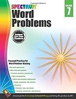 Word Problems, Grade 7 (Spectrum) by Unknown(2013-12-02)
