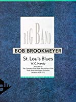 St. Louis Blues: Big Band. Partitur und Stimmen.
