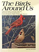 The Birds Around Us by Roger Tory Peterson (Hardcover)【洋書】 [並行輸入品]