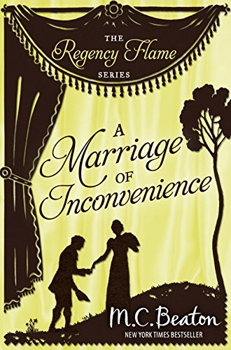 A Marriage of Inconvenience (Regency Flame Book 8) (English Edition)