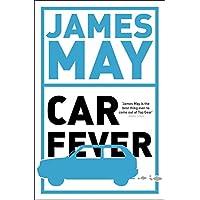 Car Fever: The car bore's essential companion (English Edition)