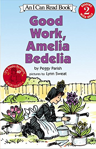 Good Work, Amelia Bedelia (I Can Read Level 2)の詳細を見る