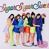 【早期購入特典あり】Sugar Sugar Sweet 2枚セット(初回盤+通常盤)(チュニキャン生写真セット(L判4枚組)付き)