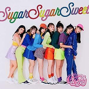 Sugar Sugar Sweet(初回盤)