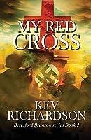 My Red Cross (Beresford Branson Series)