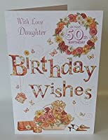 With Love Daughter On Your 50th Birthday card
