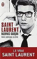 Saint-Laurent, mauvais garcon