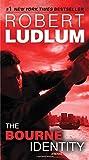 The Bourne Identity: A Novel (Jason Bourne)