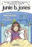 Junie B. Jones Has a Monster Under Her Bed (Junie B. Jones #8)