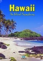 Hawaii an Island Symphony