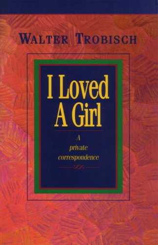 I Loved a Girl (English Edition)