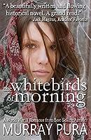 The White Birds of Morning (The Zoya Septet)