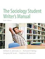 Sociology Student Writer's Manual, The