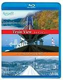 トレインビュー Train View~レールの先に広がる日本の風景~[Blu-ray/ブルーレイ]