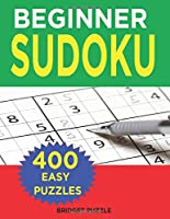 Beginner Sudoku: 400 Easy Puzzles (Sudoku for Beginners)