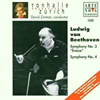 Beethoven: Symphonies no 3 & 4 / Zinman, Zurich Tonhalle Orch by ZINMAN / TONHALLE ORCH ZURICH