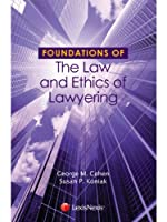 Foundations of the Law and Ethics of Lawyering
