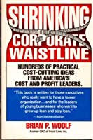 Shrinking the Corporate Waistline