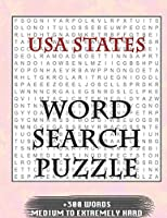 USA States WORD SEARCH PUZZLE +300 WORDS Medium To Extremely Hard: AND MANY MORE OTHER TOPICS, With Solutions, 8x11' 80 Pages, All Ages : Kids 7-10, Solvable Word Search Puzzles, Seniors And Adults.