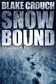 Snowbound by [Crouch, Blake]