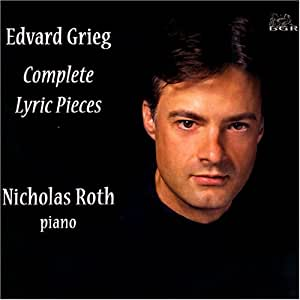 Grieg: Complete Lyric Pieces