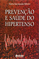 Prevenção E Saúde Do Hipertenso