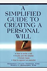 A Simplified Guide to Creating a Personal Will Kindle Edition