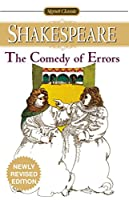 The Comedy of Errors (Signet Classic Shakespeare)