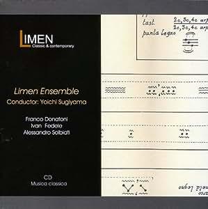 イタリア現代音楽作品集 (Limen Ensemble, Conductor: Yoichi Sugiyama / Franco Donatoni, Ivan Fedele, Alessandro Solbiati) [輸入盤]