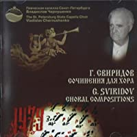 SVIRIDOV, GEORGY Choral Compositions