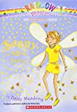 Sunny, the Yellow Fairy (Rainbow Magic)