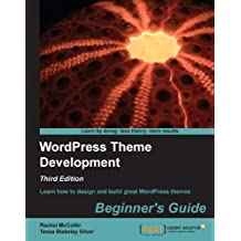 WordPress Theme Development Beginner's Guide, Third Edition