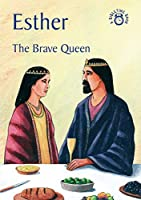 Esther: The Brave Queen (Bibletime)