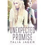 Unexpected Promise: A Between Worlds Novel: Book Five: 5