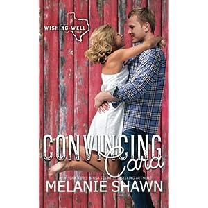 Convincing Cara (Wishing Well, Texas)
