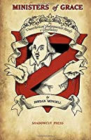 Ministers of Grace: The Unauthorized Shakespearean Parody of Ghostbusters [並行輸入品]
